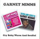 Cry Baby / Warm and Soulful Garnet Mimms Audio CD