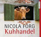 Kuhhandel von Nicola Förg (2015)