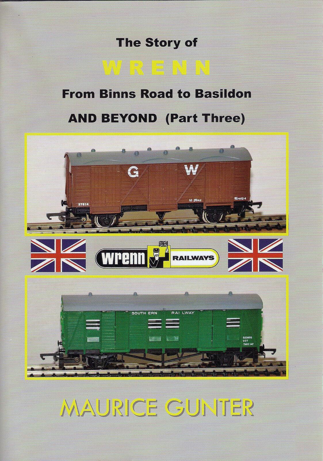 The Story of Wrenn (PART 3) From Binns Rd to Basildon & Beyond NEW - WAGONS