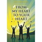 From My Heart to Your Heart by Alicia G Smith-Mackall (Paperback / softback, 2014)