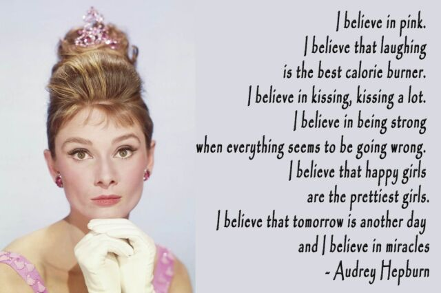 "Audrey Hepburn ""I Believe In Pink"" Quote Poster Print 12""x18"" On Matte Paper"