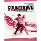 Countdown to First Certificate: Workbook Without Key and Student's: Workbook without Key and Student's Audio CD Pack by Kathy Gude, Michael Duckworth, Jenny Quintana (Mixed media product, 2008)