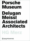 Porsche Museum: Delugan Meissl Associated Architects HG Merz by Birkhauser (Paperback, 2009)