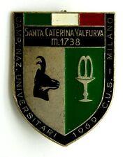 Spilla Santa Caterina Valfurva m 1738 Campionato Nazion. Universitari 1969 C.U.S