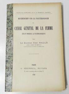 RARE-BACTERIOLOGIE-DU-CANAL-GENITAL-DE-LA-FEMME-JEAN-HALLE-STEINHEIL-1898