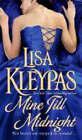 Mine Till Midnight by Lisa Kleypas (Paperback, 2007)