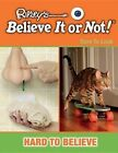 Hard to Believe by Mason Crest Publishers (Hardback, 2014)
