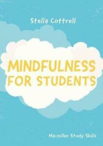 Mindfulness-for-Students-by-Stella-Cottrell-author