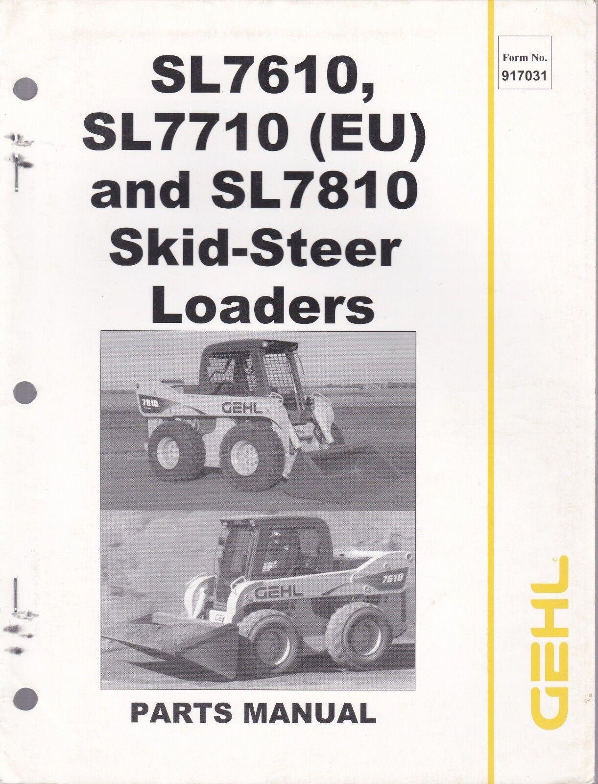 Gehl Sl7610 Sl7710 Sl7810 Skid Steer Loader Parts Manual Ebay Ford 9n Diagram