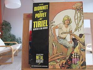 TIRIEL-HERITIER-D-039-UN-MONDE-T1a-1982-TBE-JEAN-PIERRE-DIONNET-POIVET