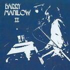 Barry Manilow II [Bonus Tracks] by Barry Manilow (CD, Apr-2008, Sbme Special Mkts.)