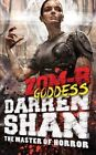 Zom-B Goddess by Darren Shan (Hardback, 2016)