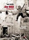 The War: A Sicilian Story by Tony Gentile (Hardback, 2016)