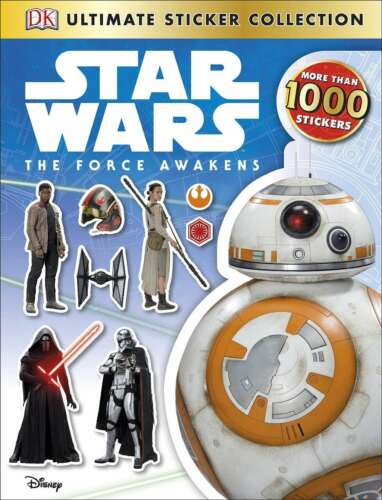 1 of 1 - Star Wars: The Force Awakens Ultimate Sticker Collection, DK, Very Good conditio