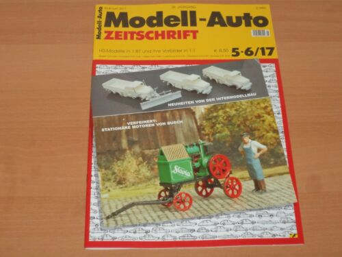 Modell-Auto Zeitschrift Ausgabe 5-6/2017 NEUWERTIG!