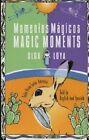 Momentos Magicos/Magic Moments by Olga Loya (Paperback / softback, 2006)
