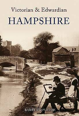 1 of 1 - Stapleton-Victorian And Edwardian Hampshire  BOOK NEW