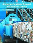 Strategies for Waste Disposal and Pollution Control by Syrawood Publishing House (Hardback, 2016)