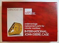Berco Undercarriage Parts For Ih John Deere Case Crawlers Catalog 316 Manual
