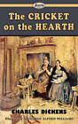 The Cricket on the Hearth by Charles Dickens (Paperback / softback, 2009)