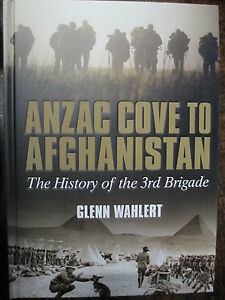 Anzac-Cove-to-Afghanistan-War-History-3rd-Brigade-Australian-Army-New-Book-WW2