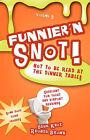 Funnier 'n Snot, Volume 5 by Rhonda Brown, Warren B Dahk Knox (Paperback / softback, 2007)