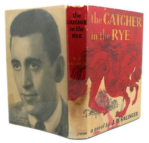 J. D. Salinger THE CATCHER IN THE RYE 1st Edition 1st Printing