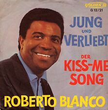 "7"" Roberto Blanco – Jung und verliebt / Kiss-Me Song // Germany 1964"