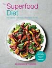 The Superfood Diet: Low calorie - full flavour - recipes for life by Gurpareet Bains (Paperback, 2014)