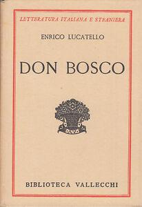 LOCATELLO-ENRICO-DON-BOSCO-1934-LIBRO-BIBLIOTECA-VALLECCHI