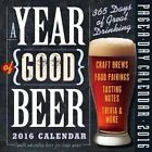 a Year of Good Beer 2016 Calendar Workman Publishing (corporate Author)