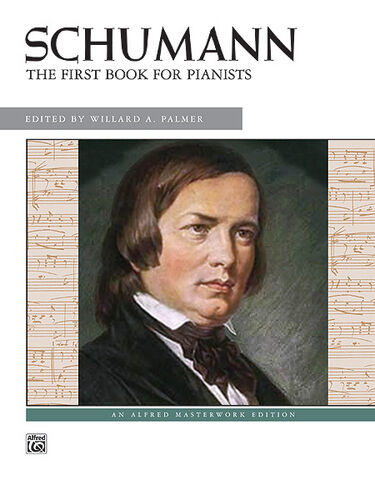 Piano Albums 495 Robert FIRST BK FOR PIANISTS.BK.; Schumann ALFRED