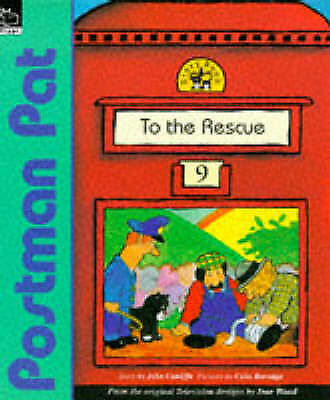 To the Rescue (Postman Pat Story Books) by Cunliffe, John