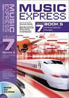 Music Express: Music Express Year 7 Book 5: Arranging Music by Elizabeth Bray, Sally Rowland, John Stephens, Kieron Howe, Maureen Hanke (Mixed media product, 2006)
