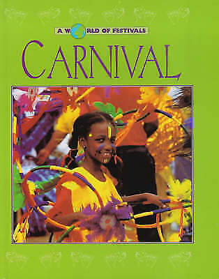 Chambers, Catherine, Carnival (A World of Festivals), Very Good Book