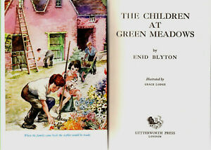 ENID-BLYTON-THE-CHILDREN-AT-GREEN-MEADOWS-1ST-FIRST-EDITION-1954-ANIMAL-PONY
