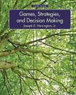 Games, Strategies, and Decision Making by Joseph E. Harrington (Hardback, 2014)