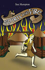 Spirit and Fire by Sue Hampton (Paperback, 2007)