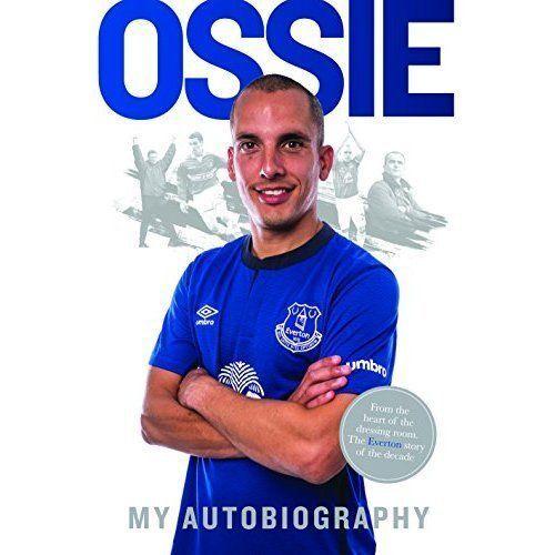 Ossie: Leon Osman My Autobiography by Leon Osman (Hardback, 2015)