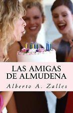 Cuentos Ser.: Las Amigas de Almudena by Alberto Zalles (2015, Paperback)