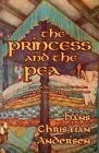 The Princess and the Pea and Other Favorite Tales (with Original Illustrations) by Hans Christian Andersen (Paperback / softback, 2014)