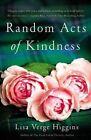 Random Acts of Kindness by Lisa Verge Higgins (Paperback, 2014)