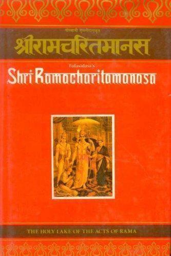 Tulasidasas Shriramacharitamanasa: The Holy Lake of the Acts of Rama [Hindi and