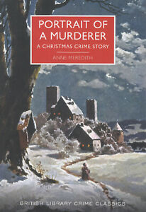 Portrait-of-a-Murderer-Christmas-Crime-Story-Anne-Meredith-British-Library