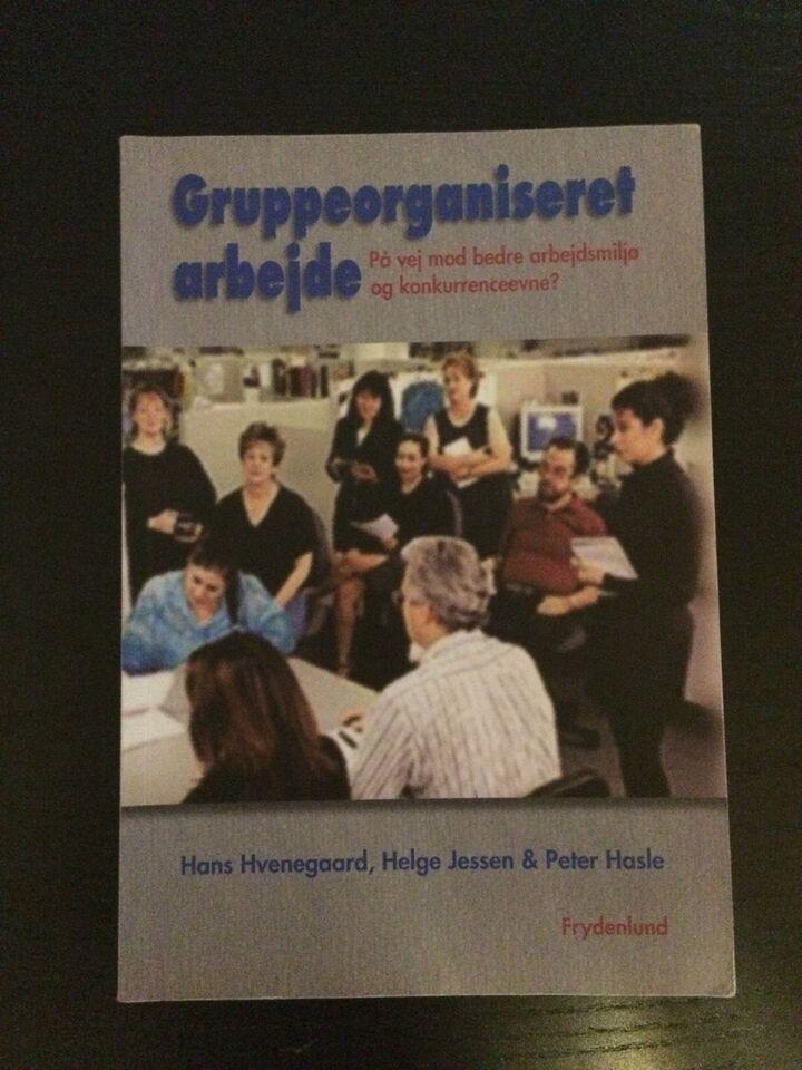 Gruppeorganiseret arbejde, Hans Hvenegaard m.fl., år