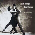 First Milonga Last Tango (noakes Hand) 0880040203124 by Anna Noakes CD