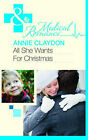 All She Wants for Christmas by Annie Claydon (Paperback, 2011)