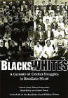 Blacks in Whites: A Century of Cricket Struggles in KwaZulu-Natal by Ashwin Desai, Goolam H. Vahed, Vishnu Padayachee, Krish Reddy (Paperback, 2003)