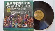BAJA MARIMBA BAND - For Animals Only MONO 1965 LATIN Pop Easy Listening Jazz LP