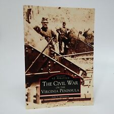 The Civil War on the Virginia Peninsula SIGNED(Images of America)John Quarstein